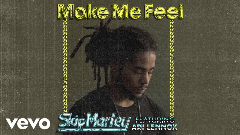 "Skip Marley's New Single ""Make Me Feel"". Now Streaming!!"